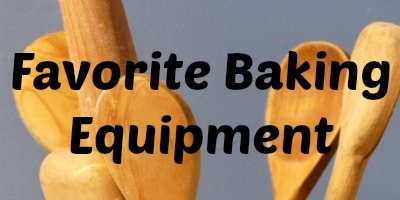 Favorite Baking Equipment